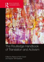 The Routledge Handbook of Translation and Activism